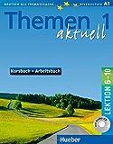 Themen aktuell 1: Deutsch als Fremdsprache / Kursbuch und Arbeitsbuch mit integrierter Audio-CD - Lektion 6-10