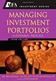 img - for Managing Investment Portfolios: A Dynamic Process (CFA Institute Investment Series) by John L. Maginn (Editor), Donald L. Tuttle (Editor), Dennis W. McLeavey (Editor), (4-Apr-2007) Hardcover book / textbook / text book