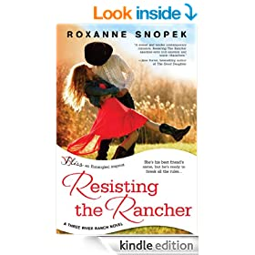 Resisting the Rancher: A Three River Ranch Novel (Entangled Bliss)