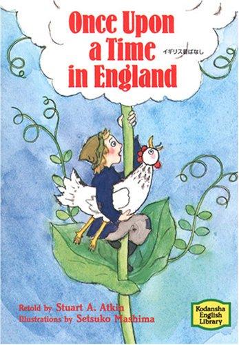 イギリス昔ばなし―Once upon a time in England 【講談社英語文庫】