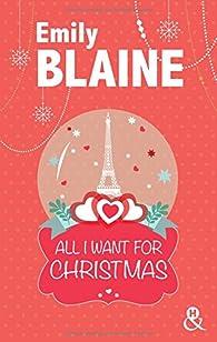 All I want for Christmas : une romance de Noël  par Emily Blaine