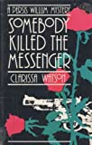 img - for Somebody Killed the Messanger [Large Print] book / textbook / text book