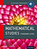 IB Mathematical Studies SL Course Book 2nd Edition: Oxford IB Diploma Programme (International Baccalaureate)