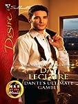 Dante's Ultimate Gamble (Silhouette D...