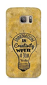 Amez Innovation is Creativity with a Job to do Back Cover For Samsung Galaxy S7 Edge