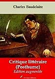 Critique littéraire (Posthume) (Nouvelle édition augmentée)...