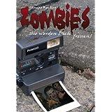 """Zombies - Sie werden Dich fressenvon """"Thomas Backus"""""""