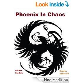 Phoenix In Chaos (Exodus Book 3)