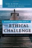 The ethical challenge:how to lead with unyielding integrity