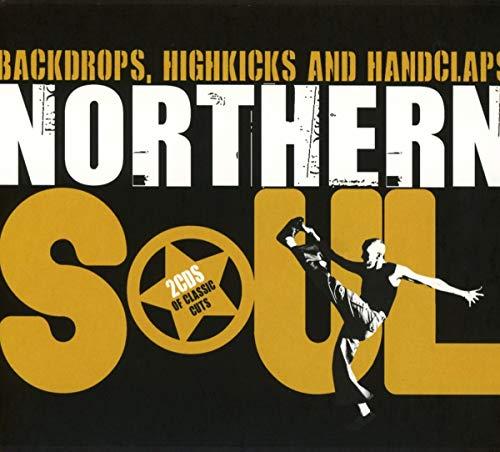 CD : VARIOUS ARTISTS - Northern Soul: Backdrops Highkicks & Handclaps (United Kingdom - Import)