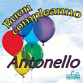 te auguri antonello michael frencis from the album tanti auguri a te