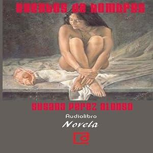 Cuentos de hombres [Tales of Men] | [Susana Pérez Alonso]