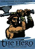 Gilgamesh the Hero (Oxford Myths & Legends) (0192741861) by McCaughrean, Geraldine