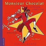 "Afficher ""Monsieur Chocolat"""