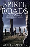 Spirit Roads: An Exploration of Otherworldly Routes