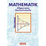 """Mathematik - Allgemeine Hochschulreife: Technik: Sch�lerbuchvon """"Juliane Br�ggemann"""""""