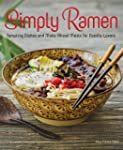 Simply Ramen: Tempting Dishes and Mak...