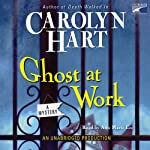 Ghost at Work: Bailey Ruth Mysteries #1 (       UNABRIDGED) by Carolyn Hart Narrated by Ann Marie Lee