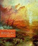 The History of British Art: 1600-1870 v. 2