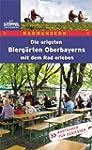 Die urigsten Bierg�rten Oberbayerns m...