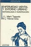 img - for ENFERMEDAD MENTAL Y ENTORNO URBANO (Autores, textos y temas) (Spanish Edition) book / textbook / text book