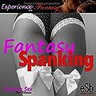 Fantasy Spanking Hörbuch von Essemoh Teepee Gesprochen von: Essemoh Teepee