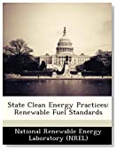 State Clean Energy Practices: Renewable Fuel Standards