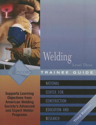 Welding, Level Three: Trainee Guide (Contren Learning)