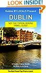Dublin: By Locals - A Dublin Travel G...