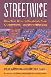 Streetwise: How Taxi Drivers Establish Customers' Trustworthiness (Russell Sage Foundation Series on Trust)