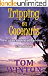 Tripping on Coconuts: An Author's Adv...