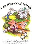 img - for Los Tres Cochinitos (Spanish Edition) book / textbook / text book