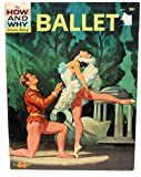 img - for The How and why Wonder Book of Ballet book / textbook / text book