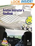 Aviation Instructor's Handbook (FAA-H...