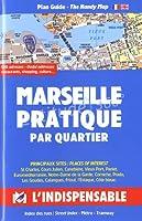 Marseille pratique par quartiers