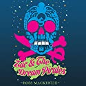 Zac and the Dream Pirates Audiobook by Ross Mackenzie Narrated by Stephen Perring