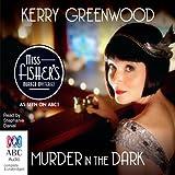Murder in the Dark: A Phryne Fisher Mystery (Unabridged)