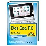 Der Eee PC - Mehr als die Basics: Das Handbuch (Kompendium / Handbuch)