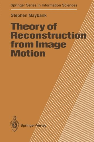 theory-of-reconstruction-from-image-motion-springer-series-in-information-sciences-by-stephen-mayban
