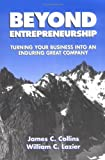 Beyond Entrepreneurship: Turning Your Business into an Enduring Great Company (0133815269) by Collins, James