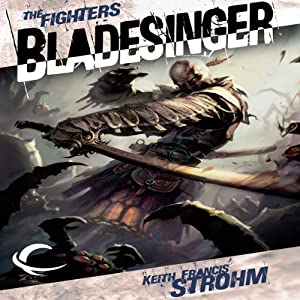 Bladesinger: Forgotten Realms: The Fighters, Book 4 | [Keith Francis Strohm]