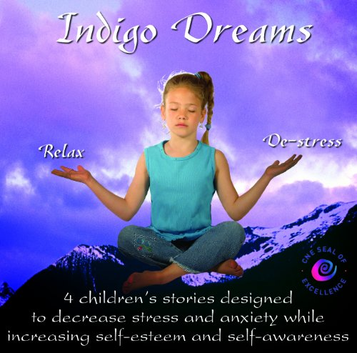 Indigo Dreams: Relaxation and Stress Management Bedtime Stories for Children, Improve Sleep, Manage Stress and Anxiety (