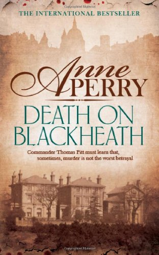 Death On Blackheath (Thomas Pitt 29)