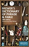 Brewer's Dictionary of Phrase & Fable. (055010030X) by Chambers