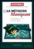 Scrabble - la méthode Maniquant