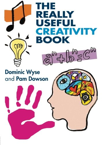 The Really Useful Creativity Book