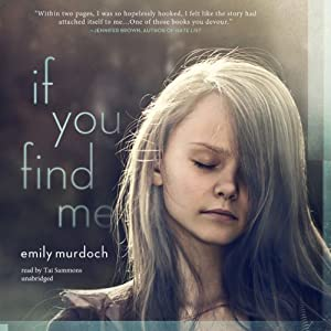 If You Find Me | [Emily Murdoch]