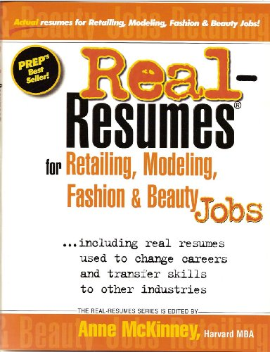 Real-Resumes for Retailing, Modeling, Fashion & Beauty Jobs (Real-Resumes Series) (Modeling Jobs compare prices)