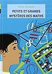 Petits et grands myst�res des maths