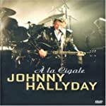 Johnny Hallyday : A la Cigale
